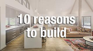 10 reasons to build